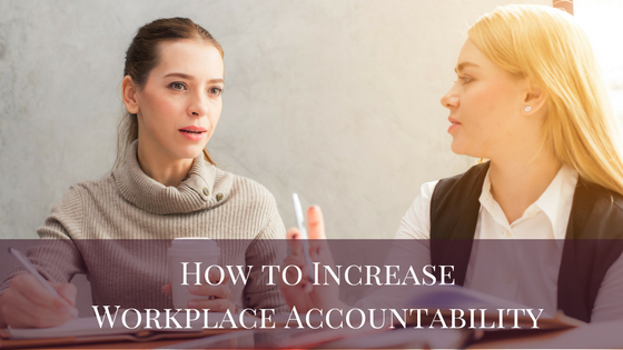 How to Increase Workplace Accountability