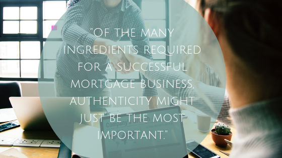 Loan Officers: Why Authenticity Fuels Success